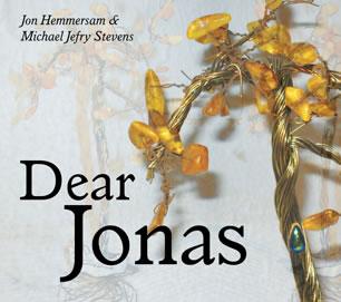 Dear Jonas - Jon Hemmersam, Michael Jefry Stevens