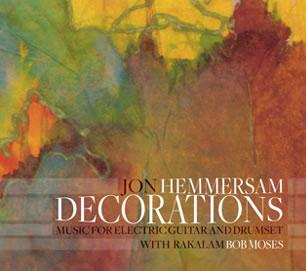 Decorations - Jon Hemmersam, Rakalam Bob Moses