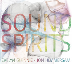 Sound Spirits - Evelyn Glennie, Jon Hemmersam